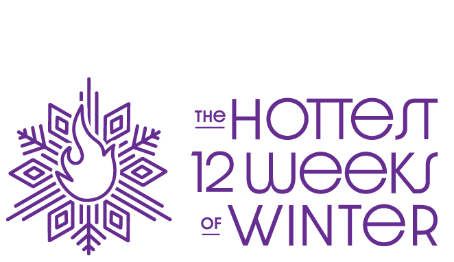 The Hottest 12 Weeks of Winter